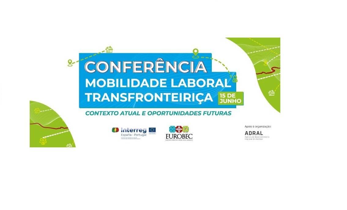 Conferencia sobre Movilidad Laboral Transfronteriza | 15 junio | 10:00 PT / 11:00 ES
