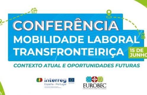 Conferência Mobilidade Laboral Transfronteiriça